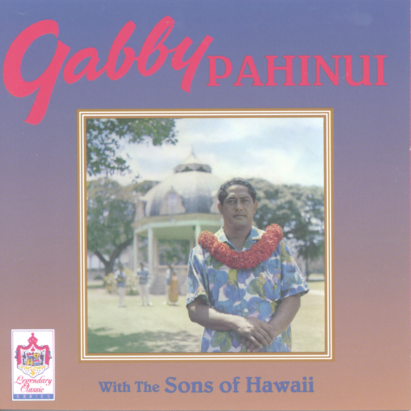 Gabby Pahinui With The Sons Of Hawaii CDHS-503